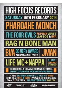 Pharoahe Monch, The Four Owls, Rag N Bone Man, BVA album launch, Jman, Life MC & Nappa, DJ Jazz T, DJ Madnice, DJ Fingerfood LIVE @ Plan B, Brixton