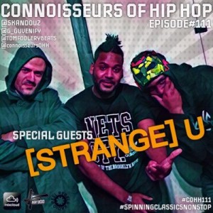 Strange U - Appearance On The Connoisseurs Of HipHop Radio Show - reelrebelsradio.com
