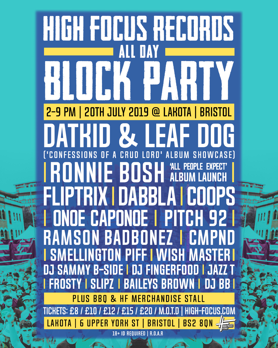 This July: High Focus Records All Day Block Party Bristol